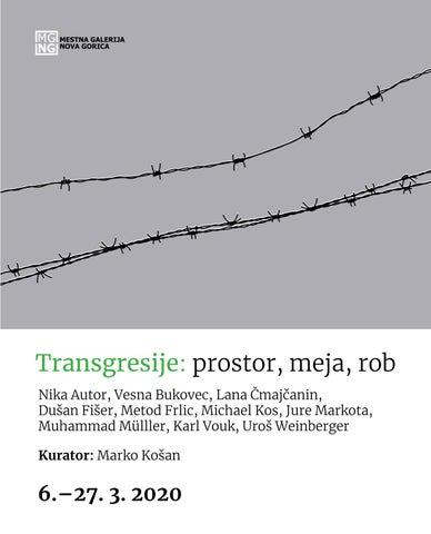 Page 3 of Transgresije: prostor, meja, rob - kuratorska razstava