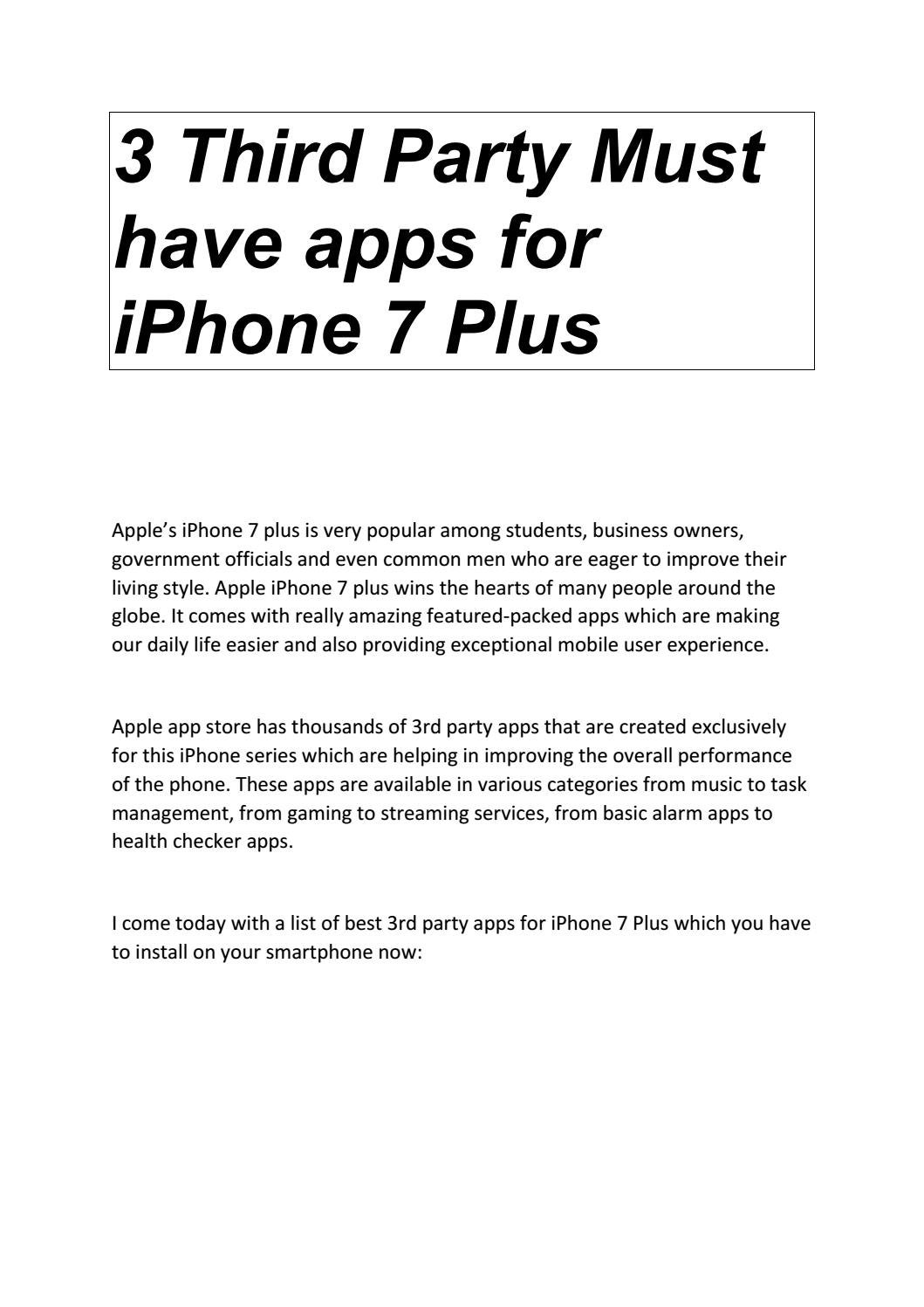 3 Third Party Must Have Apps For Iphone 7 Plus By Repairmyphone Today Issuu