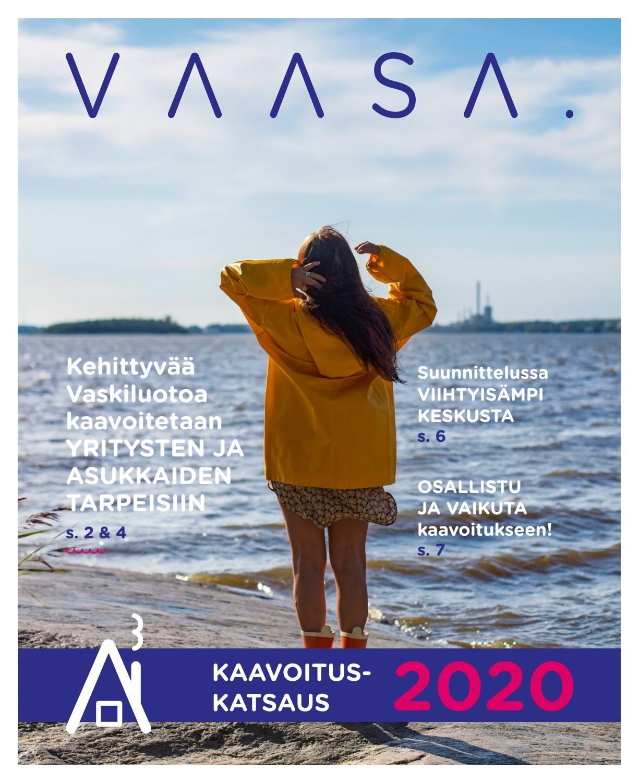 Vaasa Kaavoituskatsaus 2020 By Vaasan Kaupunki Graafiset