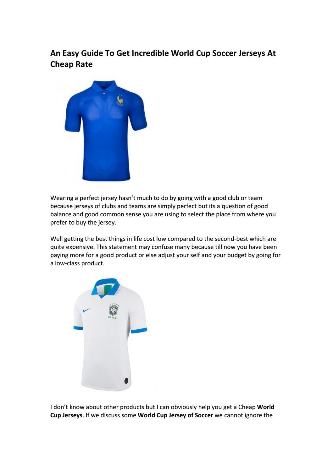 An Easy Guide To Get Incredible World Cup Soccer Jerseys At Cheap ...