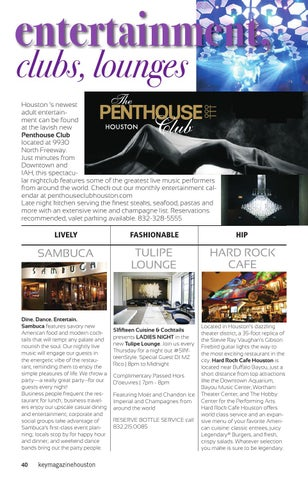 Page 40 of l ENTERTAINMENT Clubs, Lounges, and unique venues to