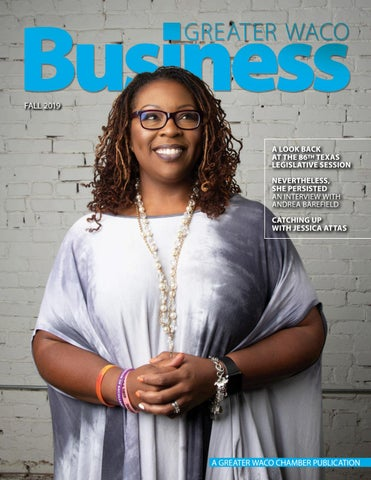 Greater Waco Business Fall 2019 By Greater Waco Chamber Issuu