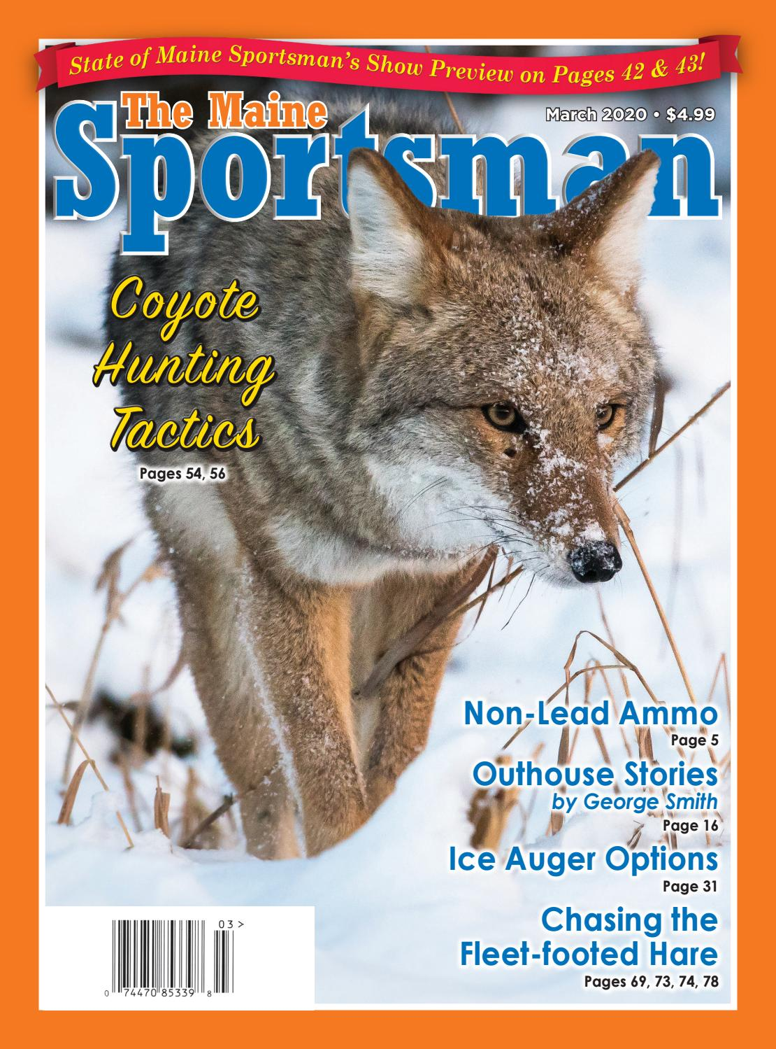 The Maine Sportsman March 2020 Digital Edition by The Maine Sportsman -  Digital Edition - issuu