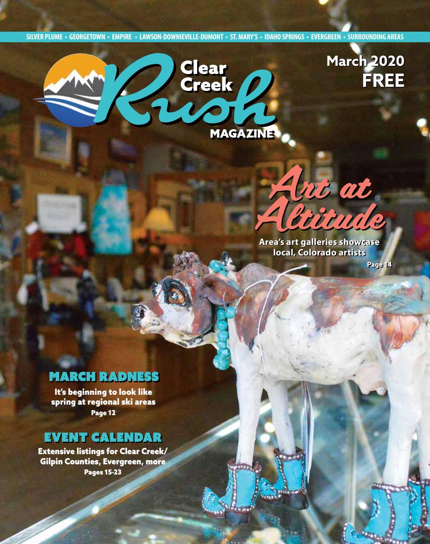 Gilpin County Christmas Fair 2020 Clear Creek Rush Magazine – March 2020 by Wideawake Media   issuu