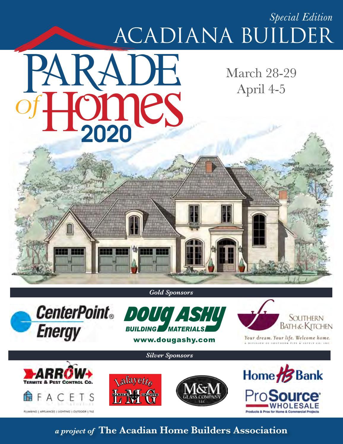 Acadiana Builder 2020 Parade Of Homes By Acadianabuilder Issuu