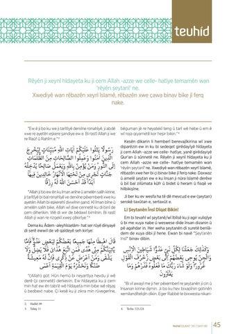 Page 45 of BI MANE Û BI ŞERT Û BI BERGEHA WÊ VE LÂÎLAHEÎLLALLÂH DERKETİNA Jİ TARÎTÎYAN WÊ ÇAWA PÊK BÊ? Osman SADIKOĞLU