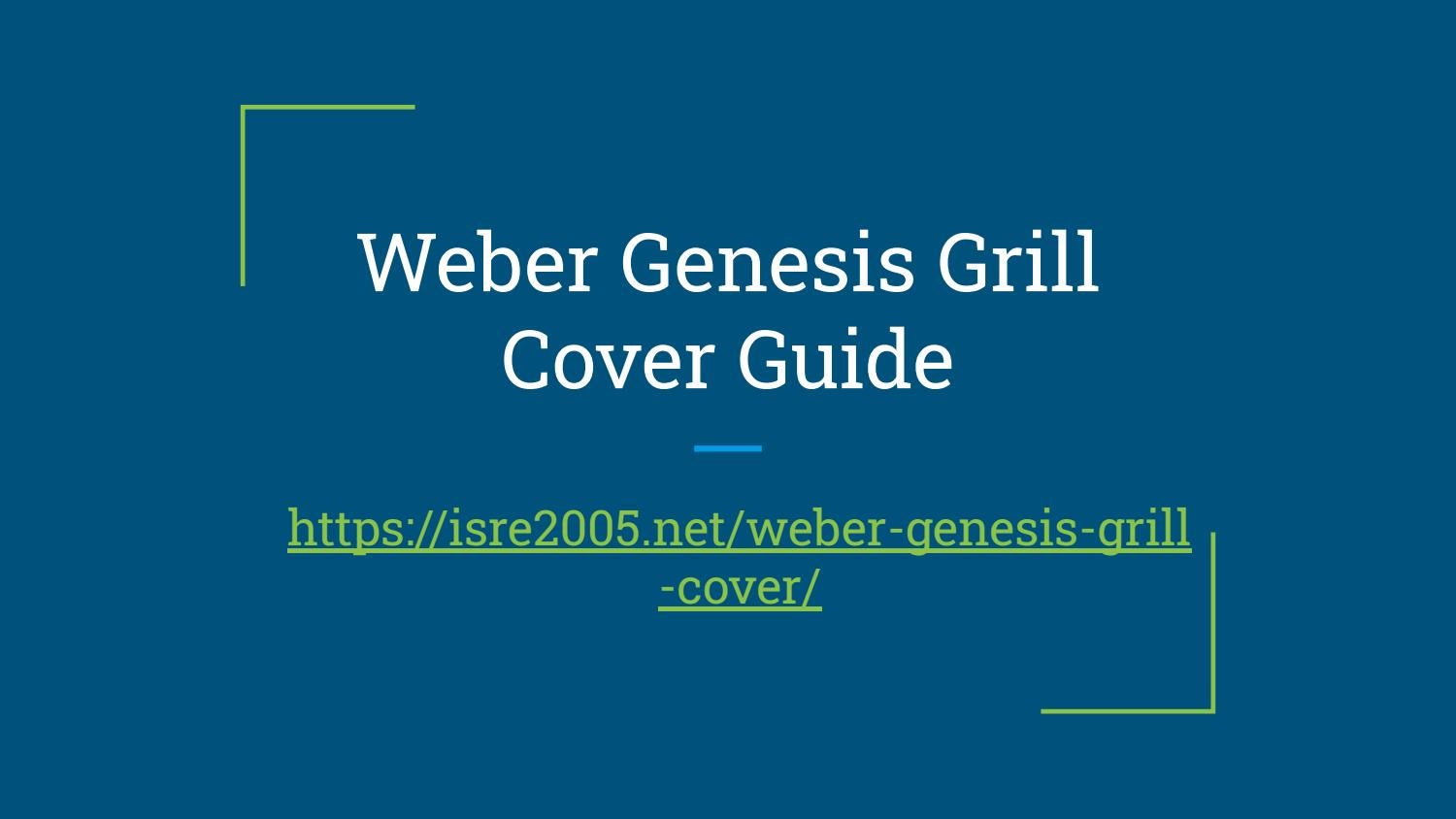 Weber Genesis Gas Grill Cover Guide Pdf