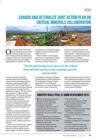 Page 47 of Saracen and Northern Star form KCGM Executive Committee Canada and US finalize Joint Action Plan on Critical Minerals collaboration • Industry deals total $7.88bn in December