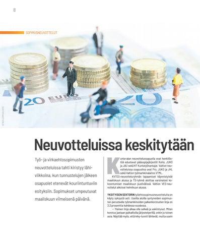 Page 8 of SOPIMUSNEUVOTTELUT Neuvotteluissa keskitytään työaikaan ja palkkaan