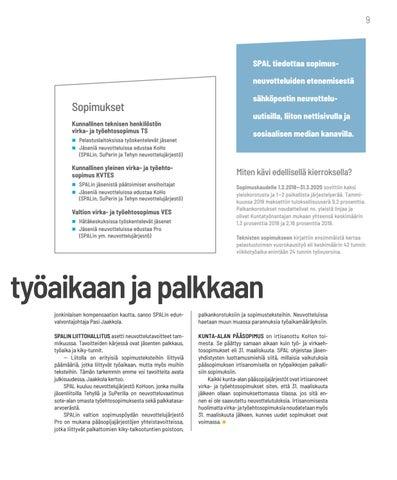 Page 9 of SOPIMUSNEUVOTTELUT Neuvotteluissa keskitytään työaikaan ja palkkaan