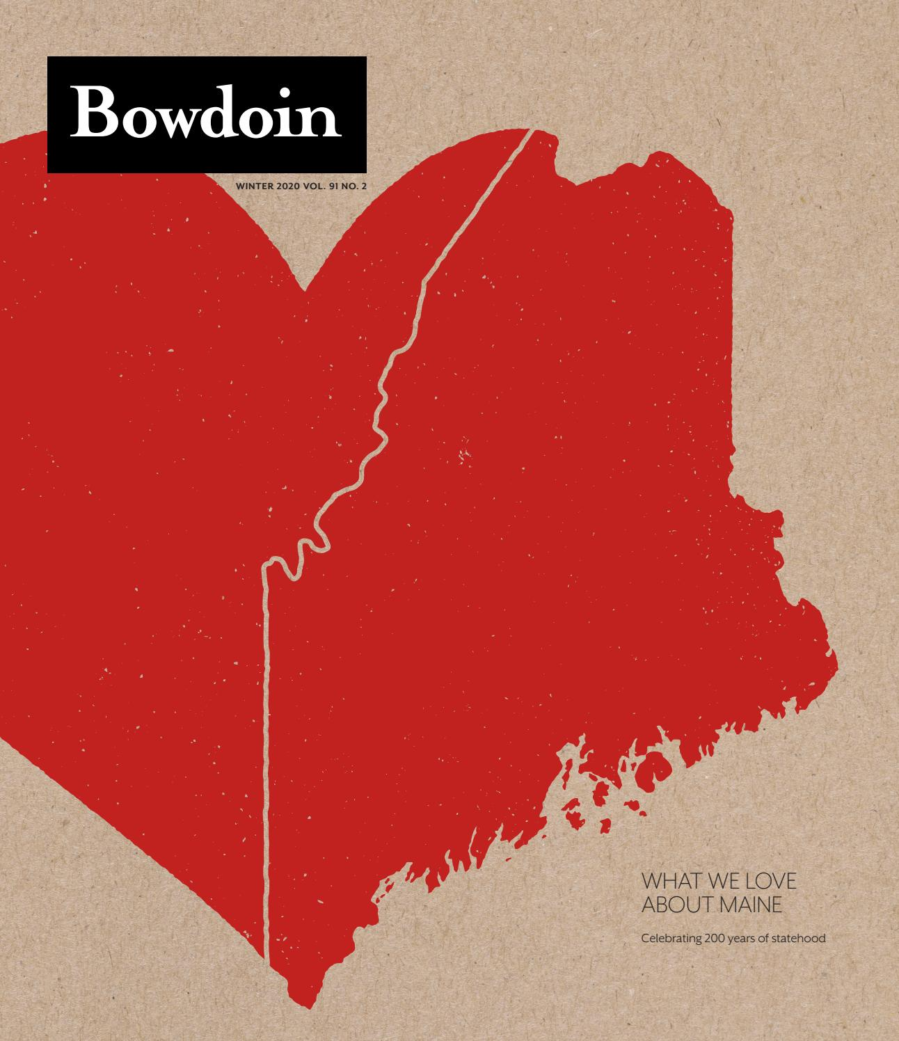 Bowdoin Magazine Vol 91 No 2 Winter 2020 By Bowdoin Magazine Issuu