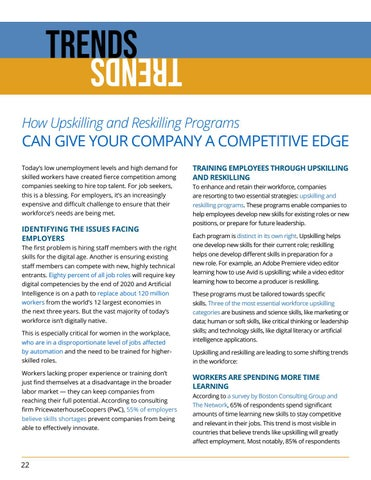 Page 22 of TRENDS: How Upskilling and Reskilling Programs Can Give Your Company a Competitive Edge