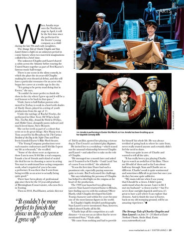 Page 29 of and how t o vote INTERVIEW Exeter's Amalia Vitale on playing Charlie Chaplin and performing in her hometown