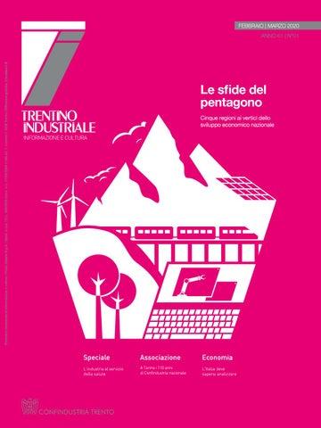 Trentino Industriale Febbraio Marzo 2020 By Confindustria Trento Issuu
