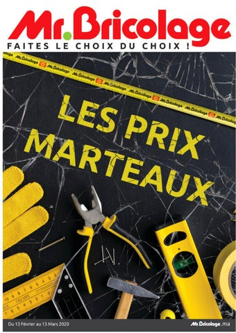 Catalogue Mr.Bricolage du 17 Février au 13 Mars 2020
