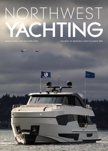 Northwest Yachting March 2020 by Northwest Yachting - issuuIssuu