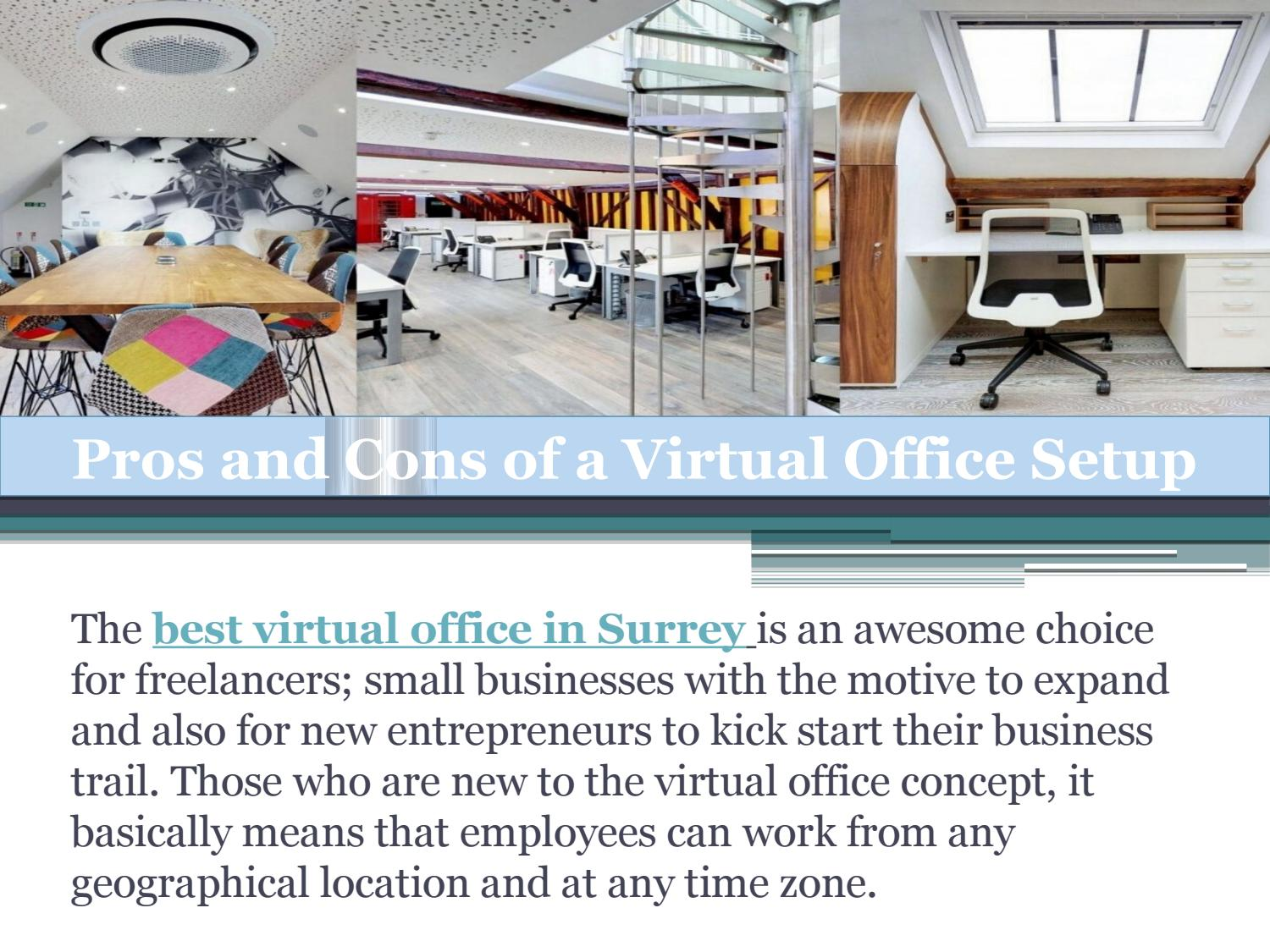 The Detail Description About Pros And Cons Of A Virtual Office Setup By Business Info Issuu