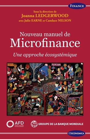 Nouveau Manuel De Microfinance Une Approche Ecosystemique By Agence Francaise De Developpement Issuu