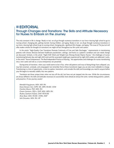 Page 5 of Editorial: Through Changes and Transitions: The Skills and Attitude Necessary for Nurses to Embark on the Journey by Meredith King-Jensen, MSN, MA, RN; Dana Deravin Carr, DrPH, MS, MPH, RN-BC, CCM; Caroline Mosca, PhD, MSN, RN; Coreen Simmons, PhD-c, DNP, MSN, MPH, RN; Audrey Graham-O'Gilvie, DNP, ACNS-BS; Anne Bové, MSN, RN-BC, CCRN, ANP; and Seth Dressekie, MSN, RN, NP