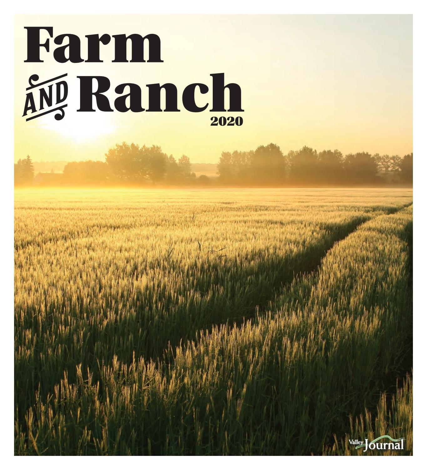 farm ranch 2020 by valley journal issuu farm ranch 2020 by valley journal issuu