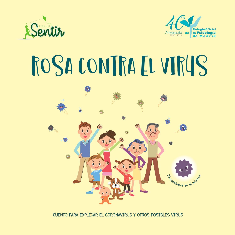 Rosa Contra el Virus. Cuento para explicar el Coronavirus y otros ...