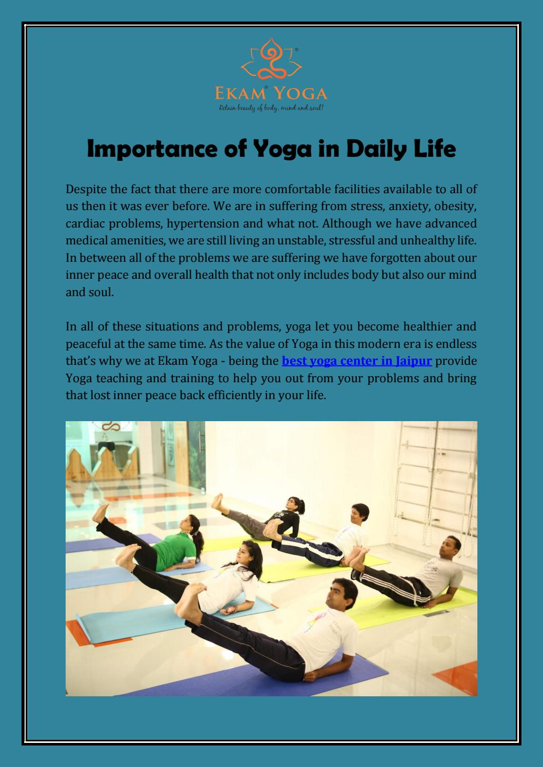 Importance Of Yoga In Daily Life By Ekam Yoga Issuu