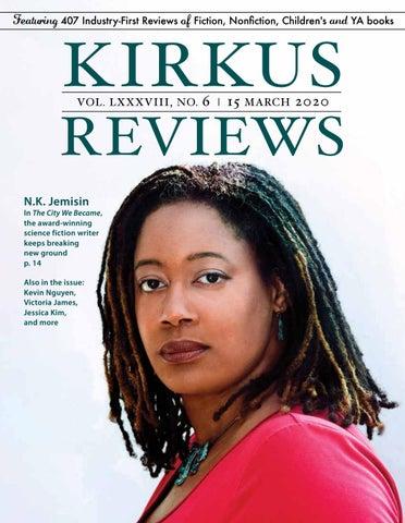 March 15, 2020: Volume LXXXVIII, No 6 by Kirkus Reviews - issuu