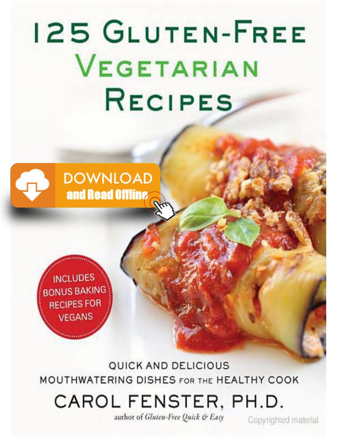 125 Gluten Free Vegetarian Recipes Pdf Ebook By Fenster Carol Issuu