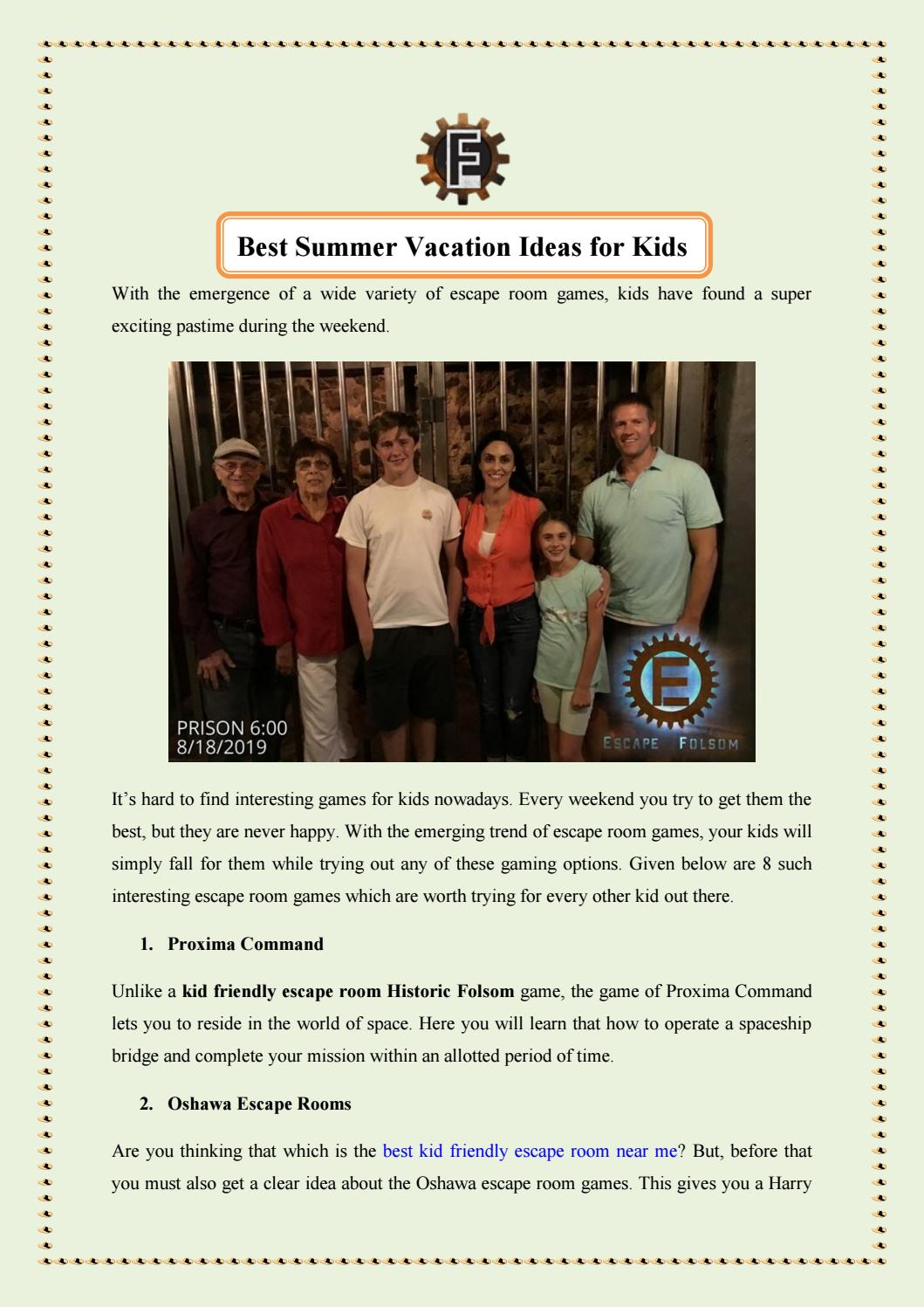 Best Summer Vacation Ideas For Kids By Escapefolsom Issuu