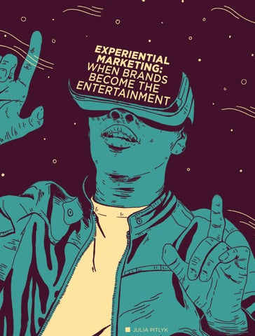 Page 10 of Experiential Marketing: When Brands Become the Entertainment