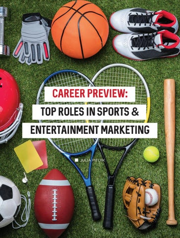 Page 8 of Career Preview: Top Roles in Sports & Entertainment Marketing