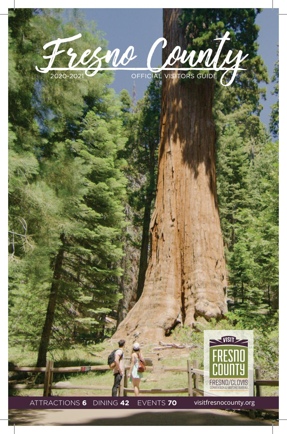 Fresno County 2020 21 Visitors Guide Tree Cover By Lure Creative Design Issuu