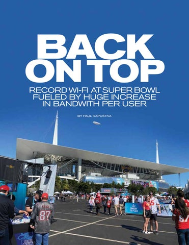 Page 21 of BACK ON TOP RECORD WI-FI AT SUPER BOWL FUELED BY HUGE INCREASE IN BANDWITH PER USER