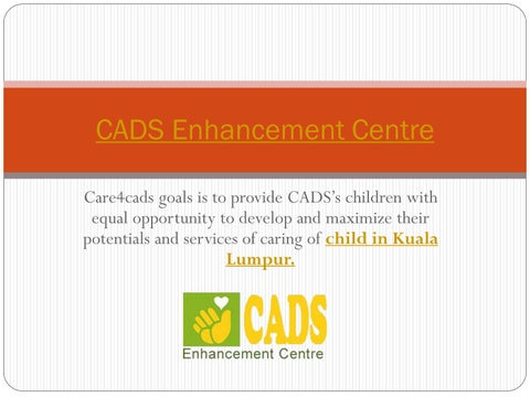 Special Needs Centre In Kuala Lumpur By Cads Enhancement Centre Issuu