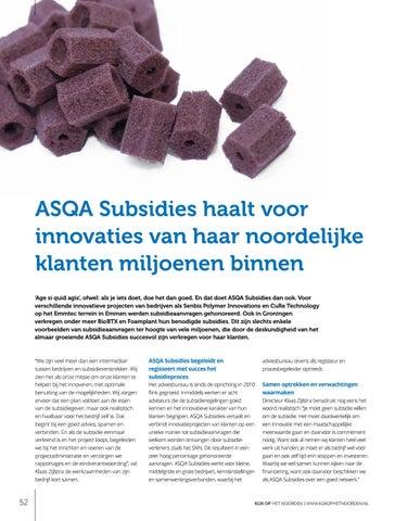 Page 52 of ASQA Subsidies haalt voor innovaties miljoenen binnen