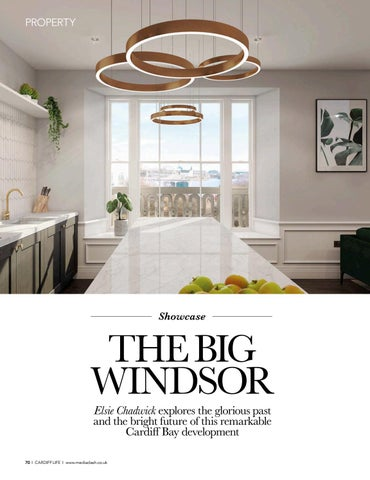 Page 70 of SHOWCASE The new Cardiff Bay development, the Big Windsor, is a very big deal