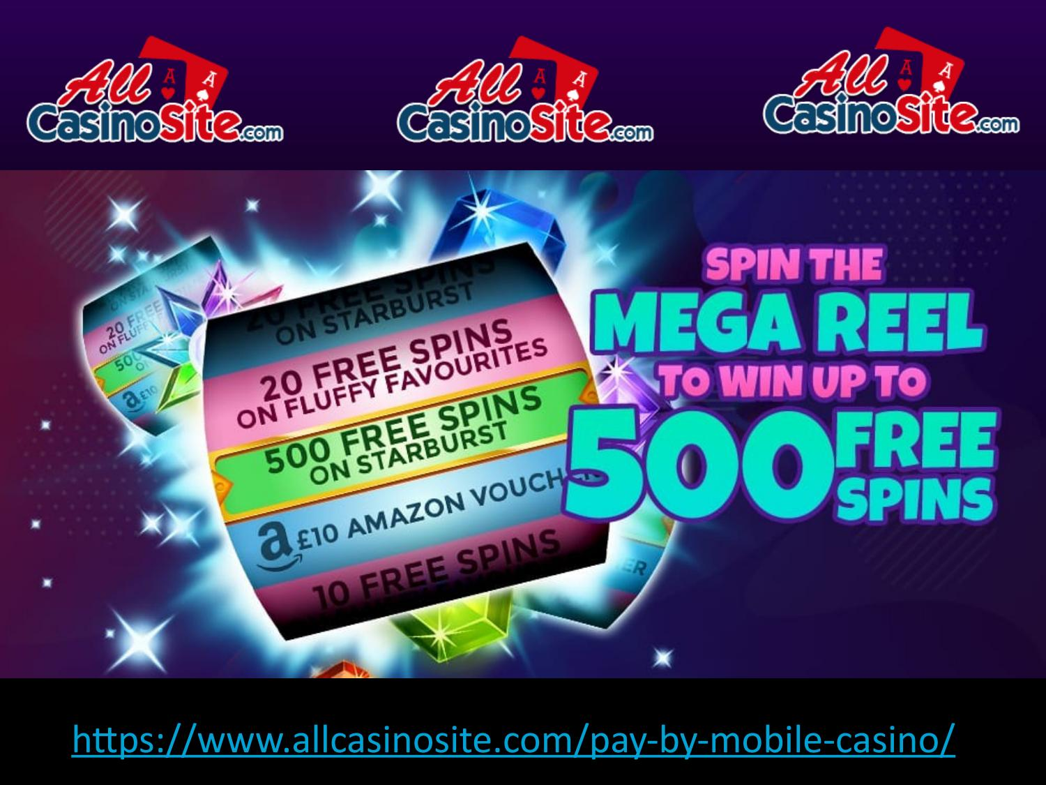 Pay By Mobile Casino Best New Online Slots Casino Site In Uk By