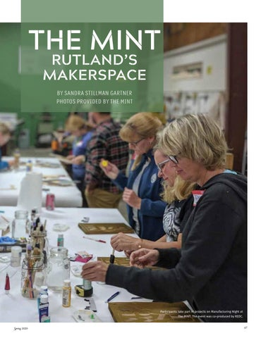 Page 89 of All About the Arts The MINT Rutland's Makerspace Sandra Stillman Gartner