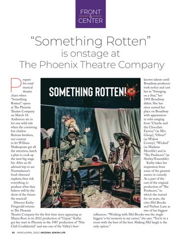 """Page 30 of FRONT & CENTER """"Something Rotten"""" is onstage at The Phoenix Theatre Company"""