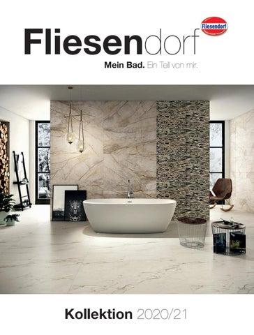 Fliesendorf Fliesen Bad Und Sanitar Kollektion 2020 2021 By Fliesendorf At Issuu