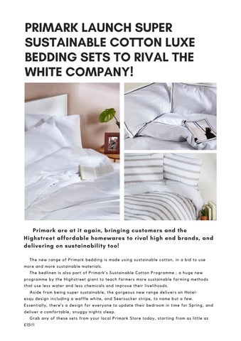 Page 29 of Primark Launch Super Sustainable Cotton Luxe Bedding Sets to Rival the White Company