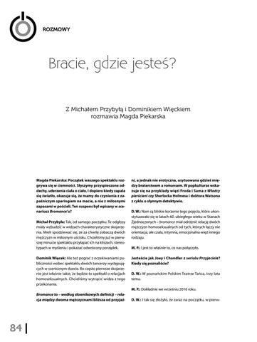 Page 86 of Bracie, gdzie jesteś? Z Michałem Przybyłą i Dominikiem Więckiem rozmawia Magda Piekarska