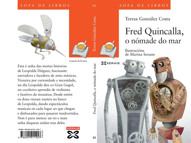 Fred Quincalla, o nómade do mar, de Teresa González Costa by ...