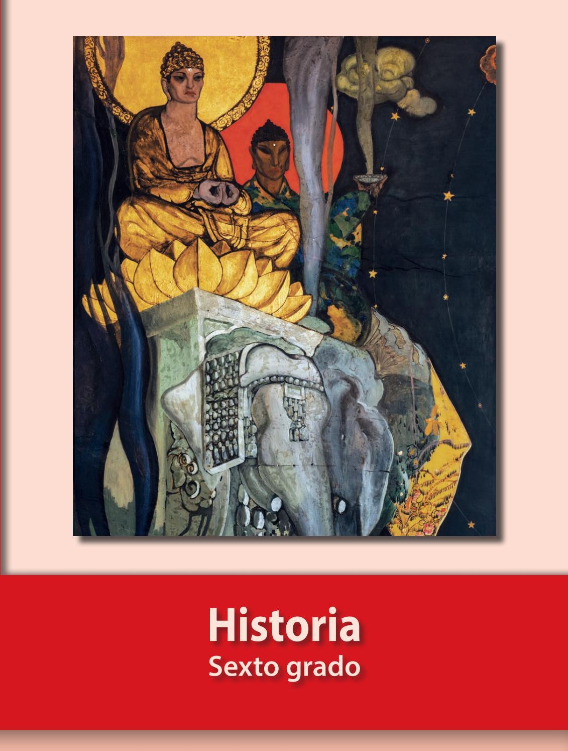 Historia Sexto Grado Libro Para El Alumno Sep By Vic Myaulavirtualvh Issuu
