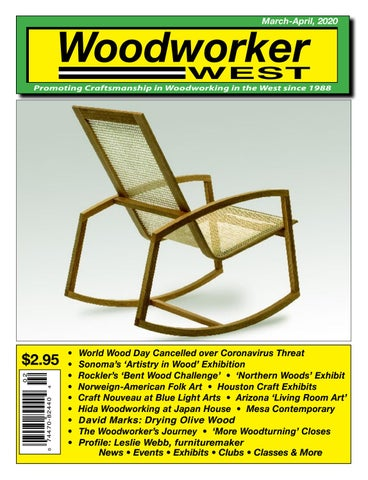 Woodworker West March April 2020 By Woodworker West Issuu