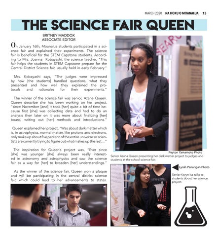 Page 15 of 15 THE SCIENCE FAIR QUEEN NEWS FEATURE Taking first place of the Science Fair, senior Azana Queen gives insight on her award