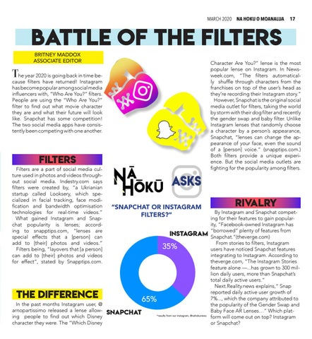 Page 17 of 17 BATTLE OF THE FILTERS NEWS FEATURE Are Instagram filters superior to Snapchat filters?