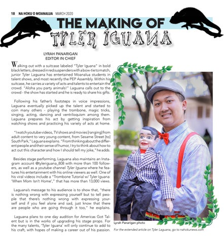 Page 18 of 18 THE MAKING OF 'TYLER IGUANA' FEATURE   STUDENT PROFILE Performer Tyler Laguana tells us his story on how his act came to be