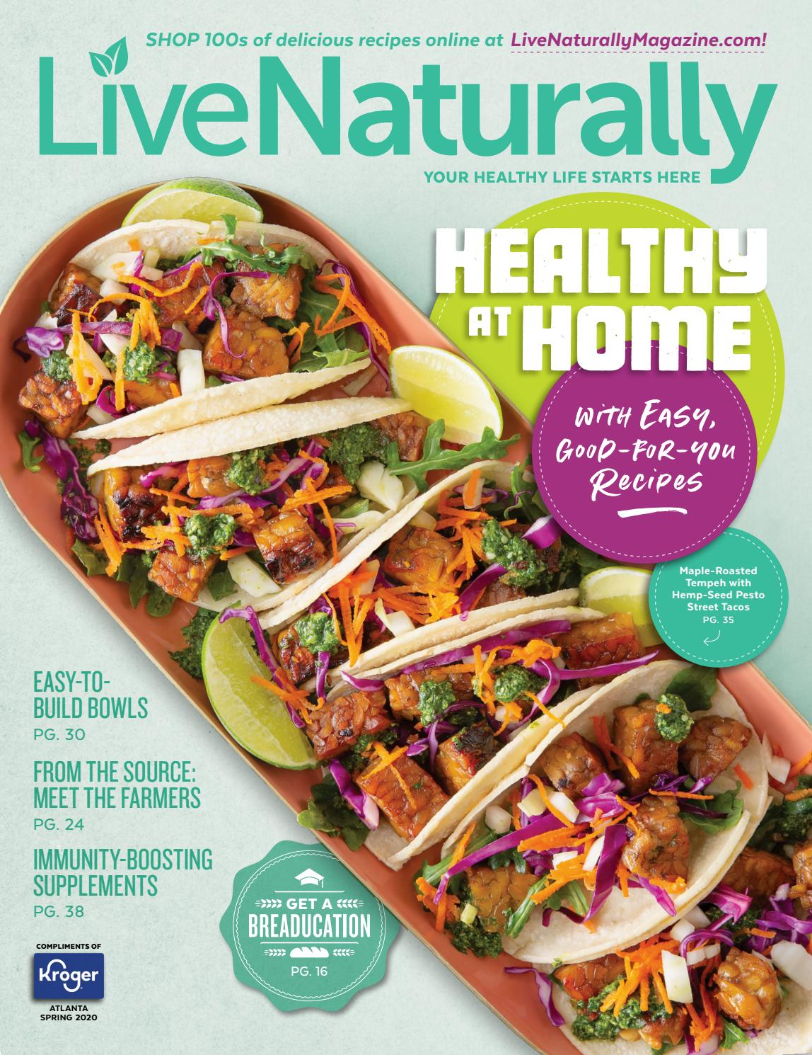 Live Naturally Kroger Atlanta Spring 2020 By Hungry Eye Media Issuu