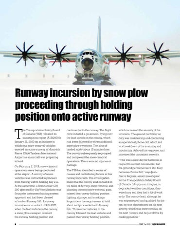Page 8 of Runway incursion by snow plow proceeding through holding position onto active runway